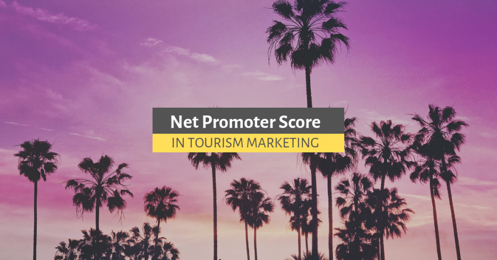 NET PROMOTER SCORE IN TOURISM MARKETING