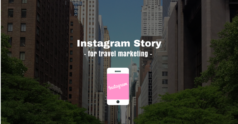 instagram story in travel marketing