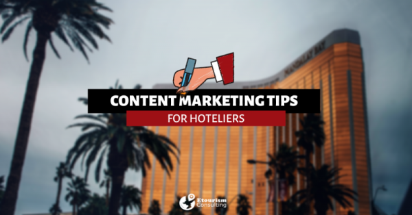 HOTEL CONTENT MARKETING tips
