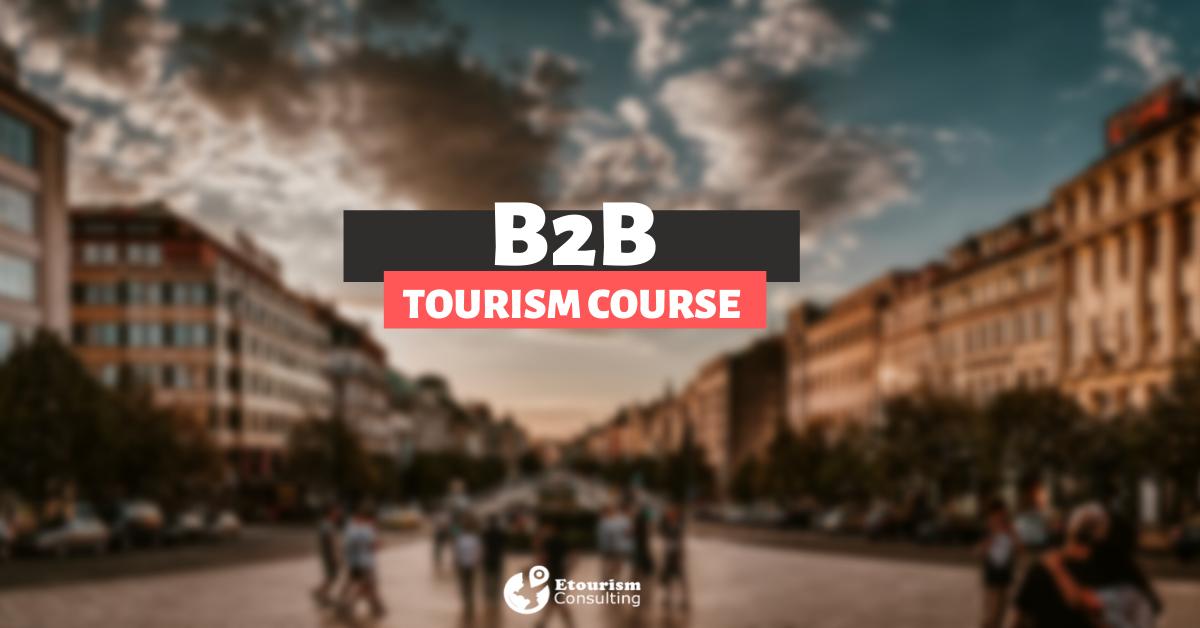 B2B TOURISM COURSE
