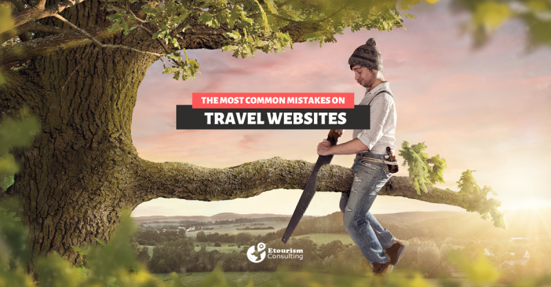 MOST COMMON MISTAKES ON TRAVEL WEBSITES