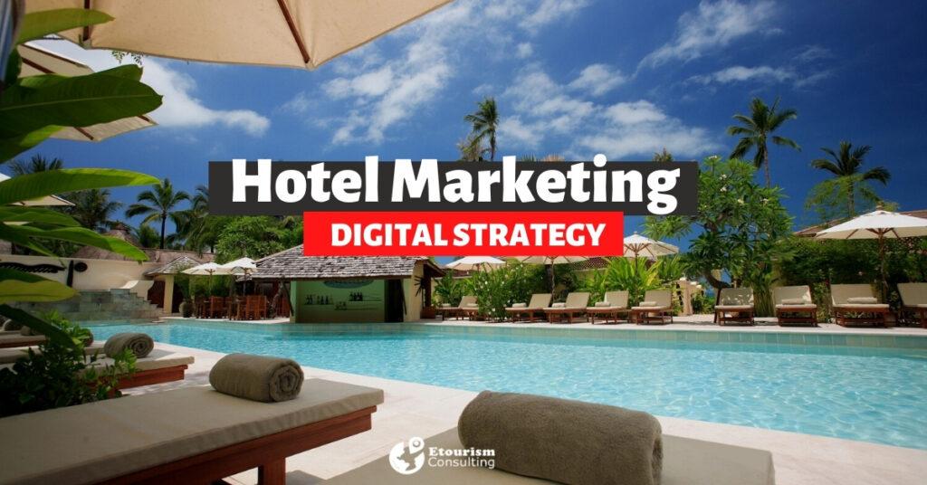 hotel digital marketing strategy